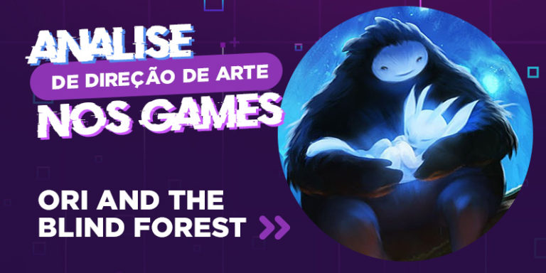 Direção de arte e design nos Games: Ori and the Blind Forest
