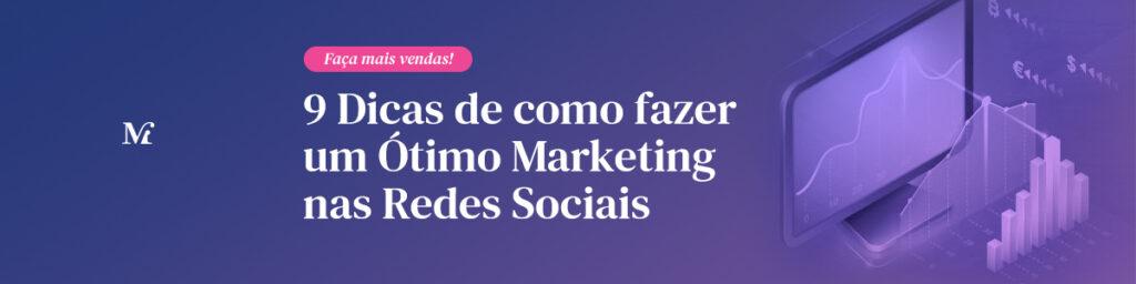 9-Dicas-de-como-fazer-um-Ótimo-Marketing-nas-Redes-Sociais-