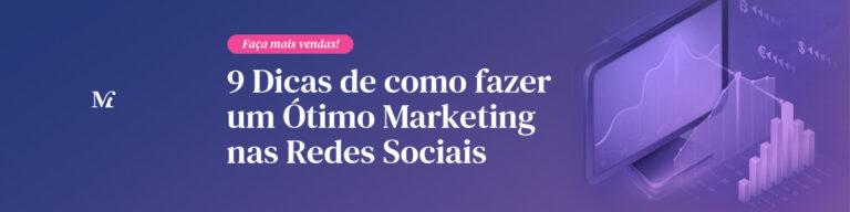 9 Dicas de como fazer um Ótimo Marketing nas Redes Sociais (Instagram e Facebook)